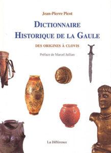 dictionnaire historique de la gaule des origines a clovis